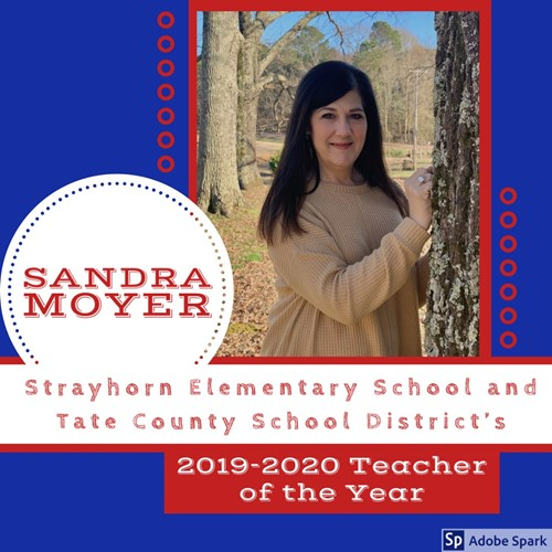 Strayhorn Elementary and Tate County School District's 2019-2020 Teacher of the Year